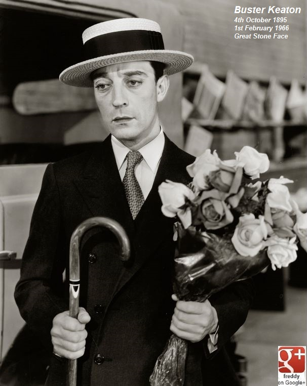 BUSTER KEATON: 120 y. ago , BIRTH 4th OCTOBER 1895 DIEULOIS