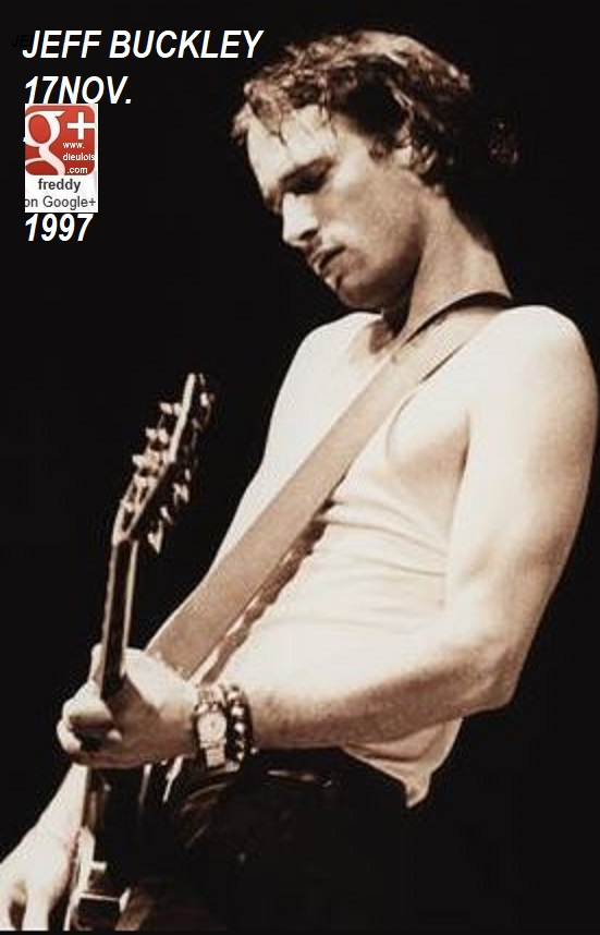 Jeff Buckley: 17NOV