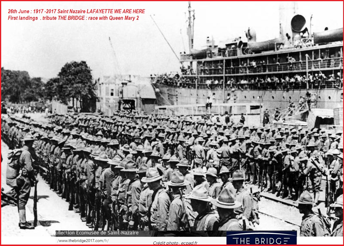 26JUNE 1917 FIRST LANDINGS USA -SAINT NAZAIREDIEULOIS
