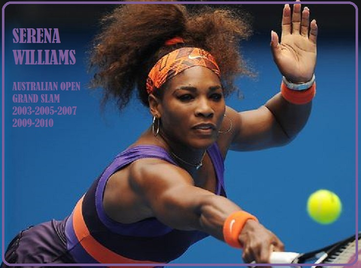 serena williams : AUSTRALIAN OPEN PETIT-DIEULOIS