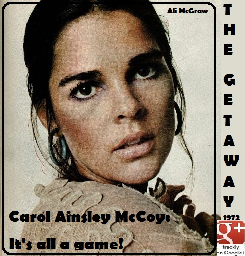 1972 GET AWAY ALI MCGRAW PETIT-DIEULOIS
