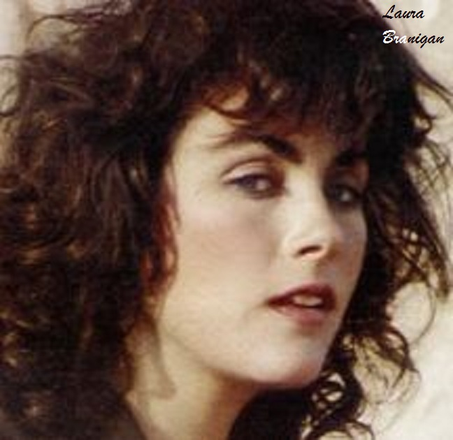 'I MISS YOU LAURA BRANIGAN BY
