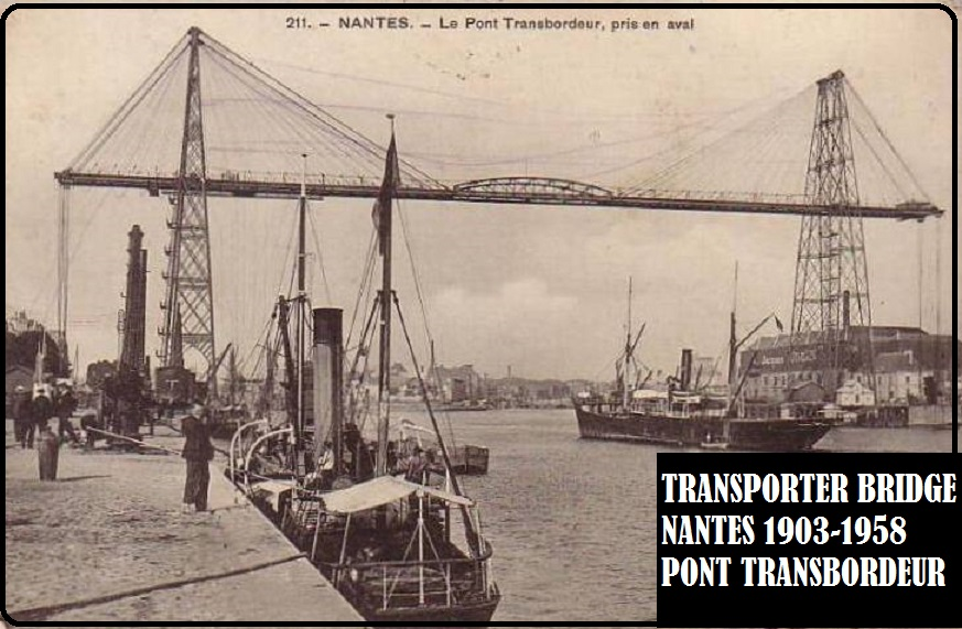 VIEW OF NANTES TRANSPORTER BRIDGE DIEULOIS