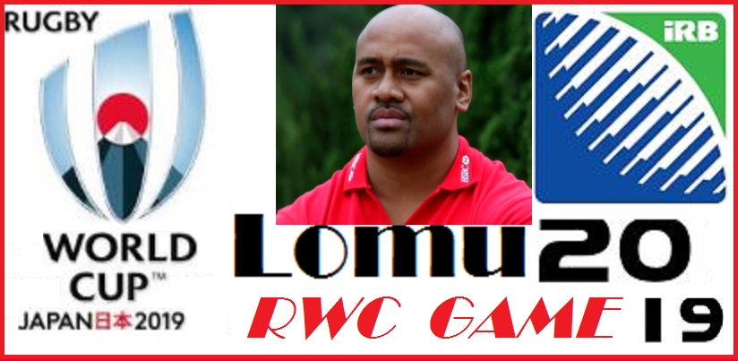 RUGBY WORLD CUP LOMU 2019 game