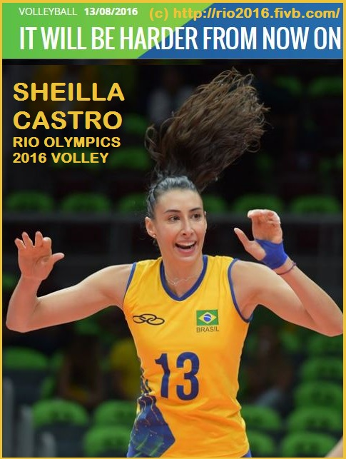 SHEILLA CASTRO RIO OLYMPICS 2016 VOLLEYBALL DIEULOIS