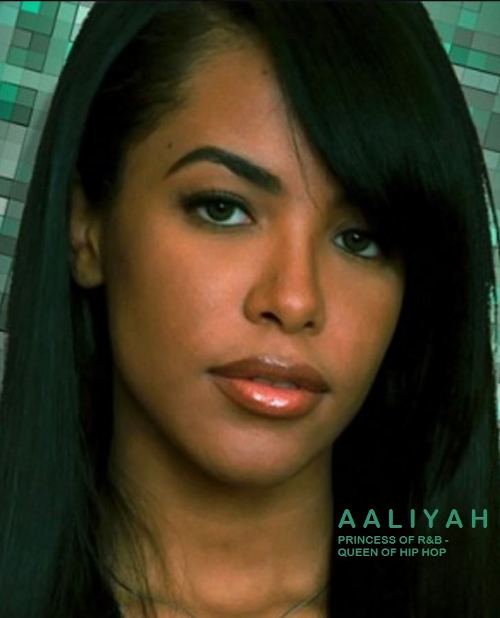 A A L I Y A H : PRINCESS OF R&B - QUEEN OF HIP HOP DIEULOIS